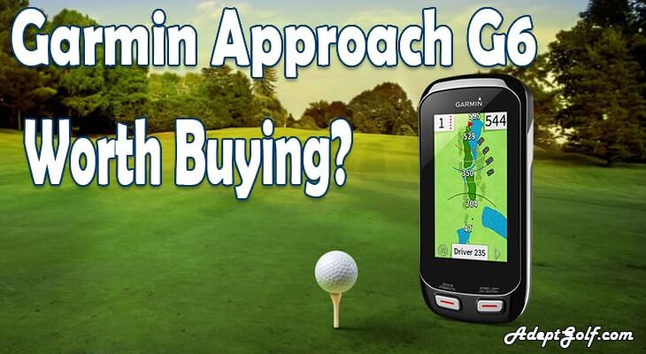 Garmin Approach G6 Review – Well rounded Golf GPS