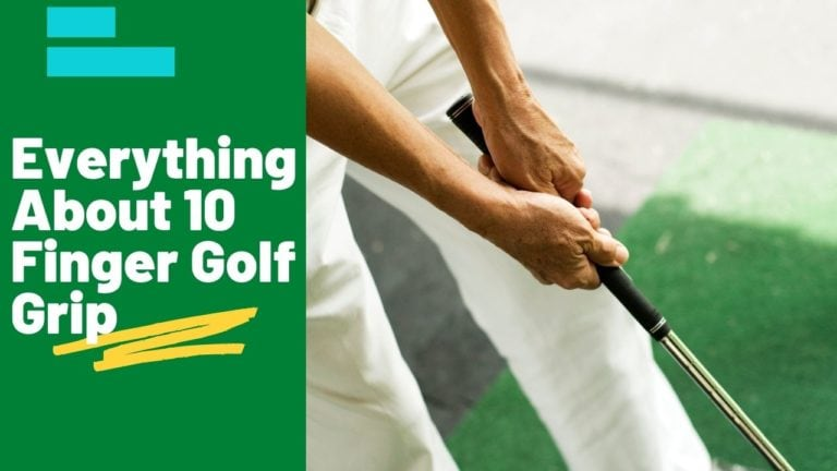 Things to know About 10 Finger Golf Grip