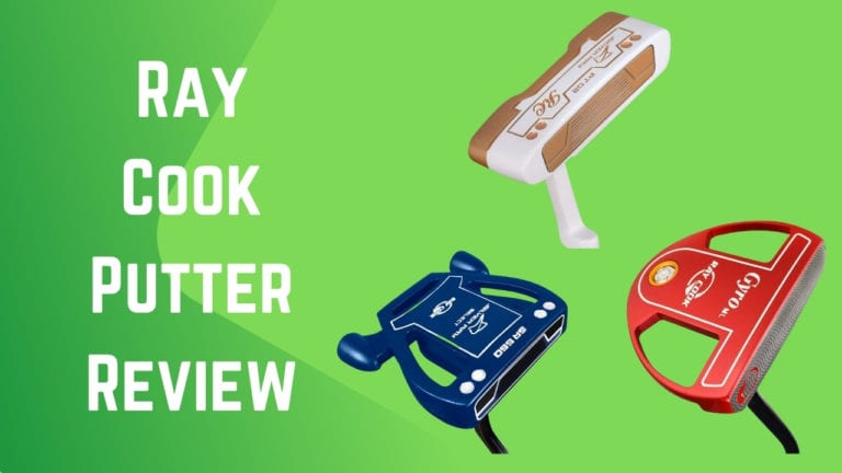 Ray Cook Putter Review