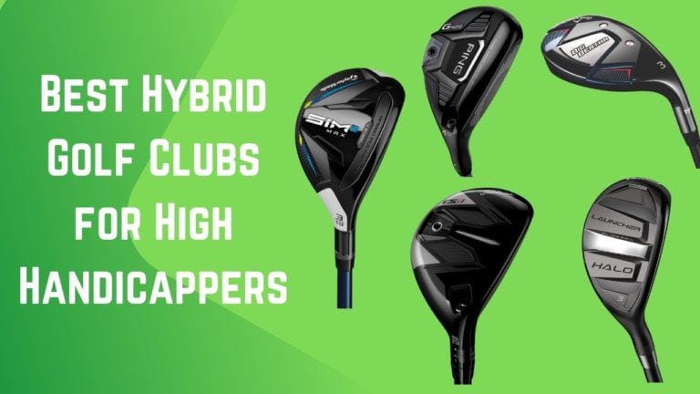 Best Hybrid Golf Clubs for High Handicappers and Beginners
