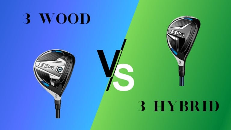 3 Wood vs 3 Hybrid – What is the Difference and Which to Use?